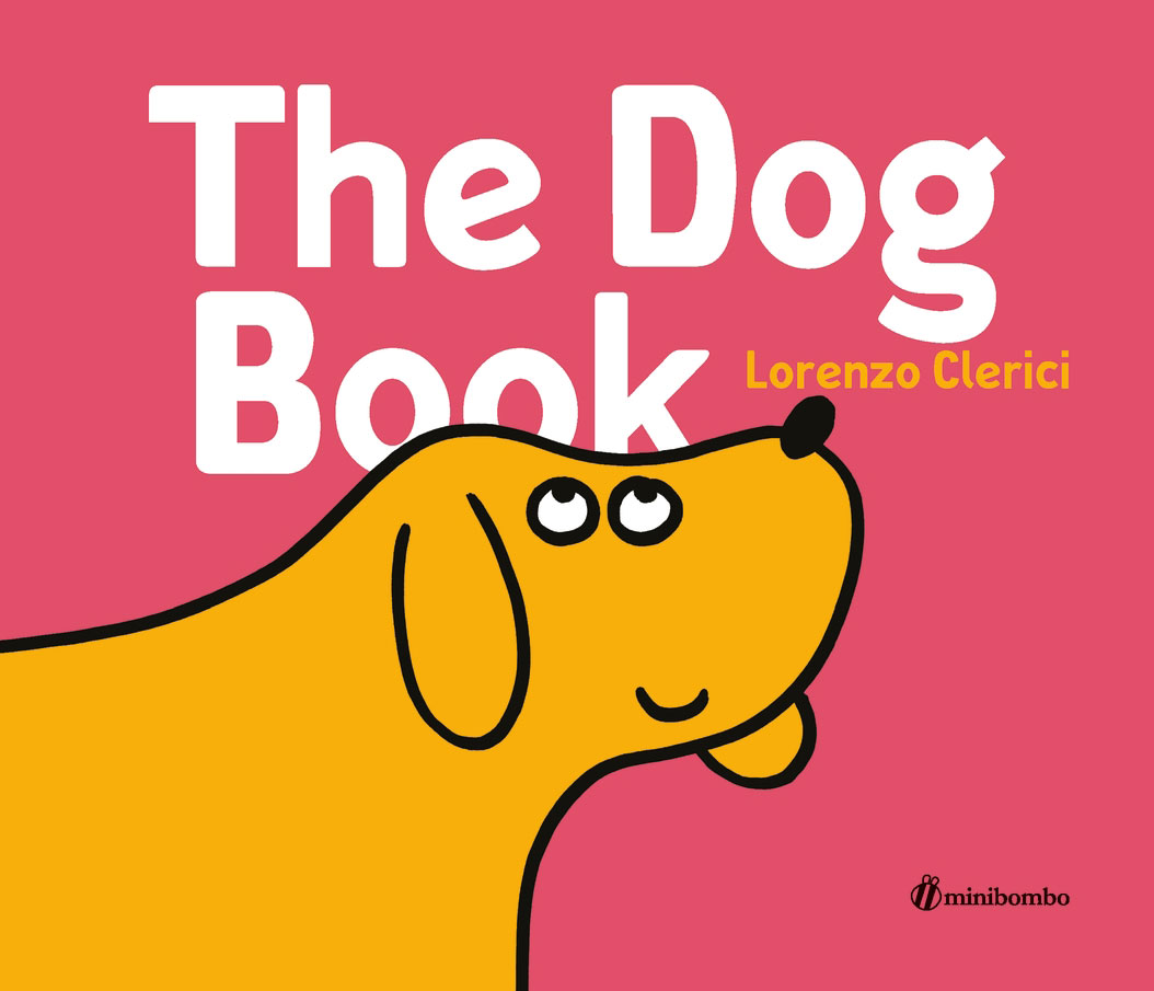 The Dog Book Silvia Borando