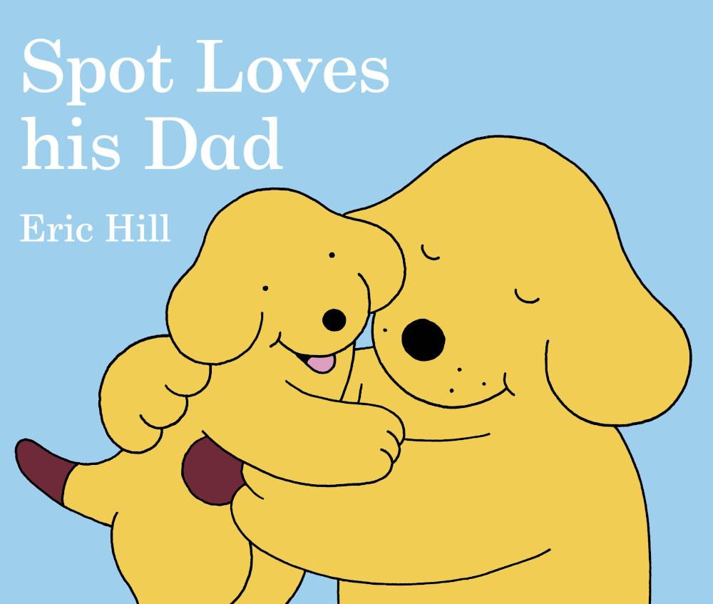 Spot kocha swojego tatę ksiązka po angielsku